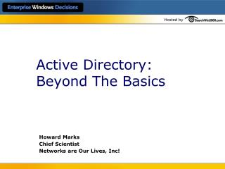 Active Directory: Beyond The Basics