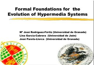 Formal Foundations for  the Evolution of Hypermedia Systems