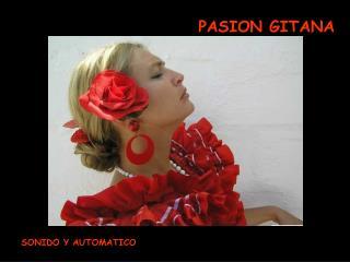 PASION GITANA