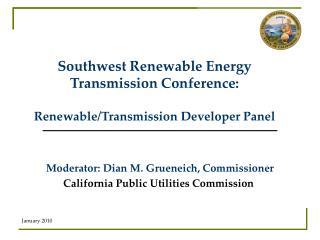 Southwest Renewable Energy Transmission Conference: Renewable/Transmission Developer Panel