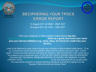 DECIPHERING YOUR TPOCS ERROR REPORT