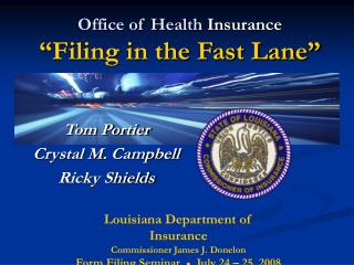 "Office of Health  Insurance ""Filing in the Fast Lane"""
