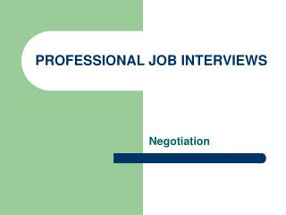 PROFESSIONAL JOB INTERVIEWS