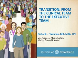 TRANSITION: FROM THE CLINICAL TEAM TO THE EXECUTIVE TEAM