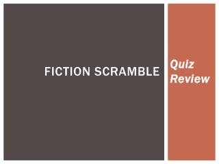 Fiction scramble