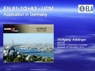 EN 81-1/2+A3 - UCM Application in Germany