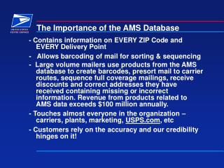 The Importance of the AMS Database
