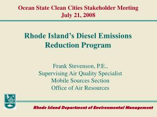Ocean State Clean Cities Stakeholder Meeting July 21, 2008