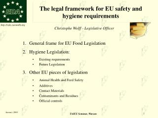 The legal framework for EU safety and hygiene requirements
