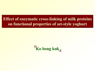 Effect of enzymatic cross-linking of milk proteins on functional properties of set-style yoghurt