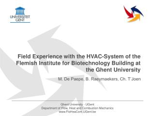 Field Experience with the HVAC-System of the Flemish Institute for Biotechnology Building at the Ghent University