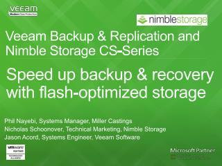 Veeam Backup & Replication and  Nimble  Storage CS-Series