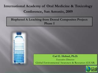 International Academy of Oral Medicine & Toxicology Conference, San Antonio, 2009
