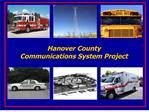Hanover County  Communications System Project