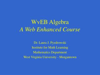 WvEB Algebra A Web Enhanced Course