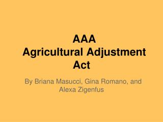 AAA Agricultural Adjustment Act