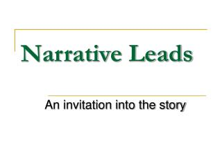 Narrative Leads