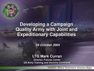 Developing a Campaign Quality Army with Joint and Expeditionary Capabilities