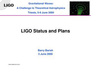 LIGO Status and Plans