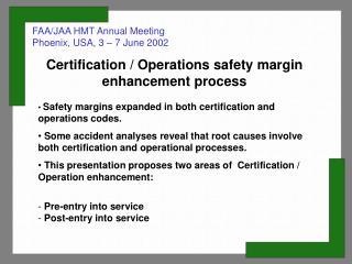FAA/JAA HMT Annual Meeting Phoenix, USA, 3 – 7 June 2002