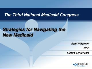 Strategies for Navigating the New Medicaid
