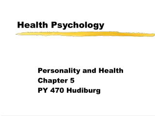 Health Psychology Personality and Health