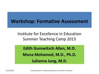 Workshop: Formative Assessment Institute for Excellence in Education  Summer Teaching Camp 2013