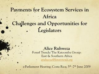 Payments for Ecosystem Services in Africa Challenges and Opportunities for Legislators