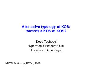 A tentative typology of KOS: towards a KOS of KOS?