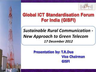 Global ICT Standardisation Forum  For India (GISFI)