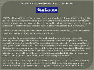 Enconn's unique ethernet over coax solution