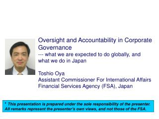 Oversight and Accountability in Corporate   Governance --- what we are expected to do globally, and what we do in Japan