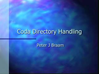 Coda Directory Handling