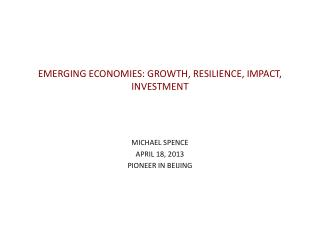 EMERGING ECONOMIES: GROWTH, RESILIENCE, IMPACT,  INVESTMENT