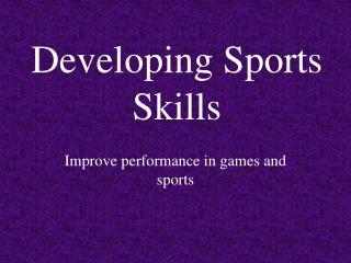 Developing Sports Skills