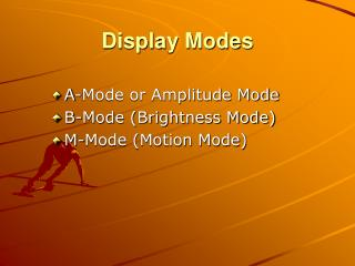 Display Modes