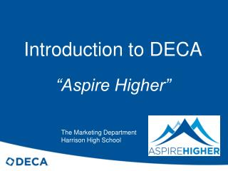 Introduction to DECA