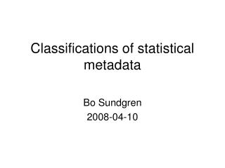 Classifications of statistical metadata