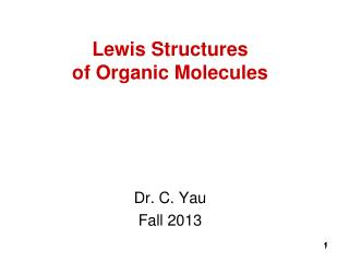 Lewis Structures of Organic Molecules