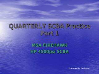 QUARTERLY SCBA Practice Part 1