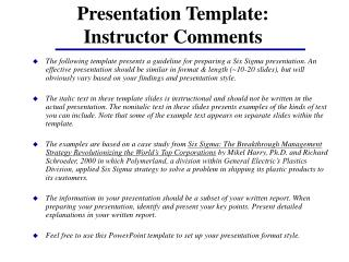 Presentation Template: Instructor Comments