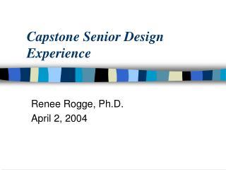Capstone Senior Design Experience