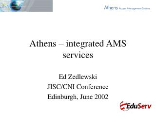 Athens – integrated AMS services