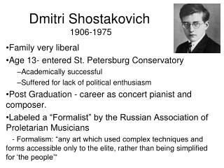Dmitri Shostakovich  1906-1975