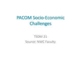 PACOM Socio-Economic Challenges