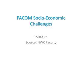 PACOM Socio-Economic Challenges