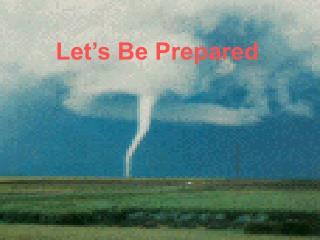 Let's Be Prepared