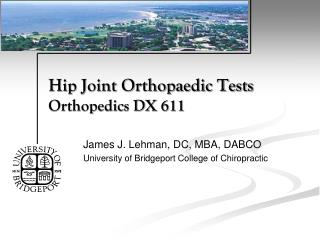 Hip Joint Orthopaedic Tests Orthopedics DX 611
