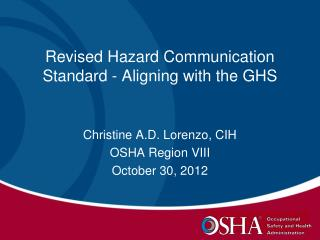 Revised Hazard Communication Standard - Aligning with the GHS