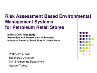 Risk  A ssessment  Based  Environmental Management  S ystem s f or Petroleum Retail Stores
